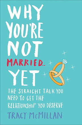 Why You're Not Married...Yet Hardcover